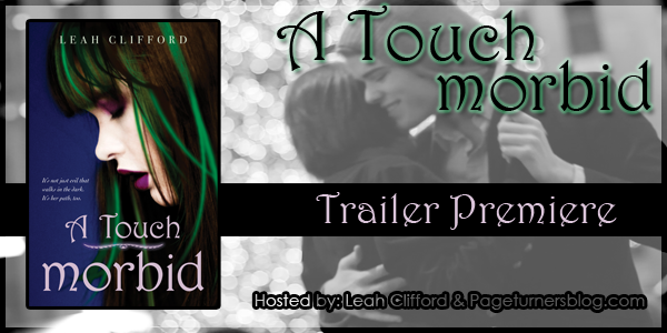 A Touch Morbid By Leah Clifford Trailer Premiere Giveaway Novel
