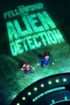 The Fellowship of Alient Detection