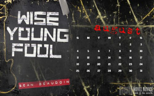 august 2013 wise young fool wallpaper