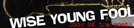 August2013 Wise Young Fool botm banner