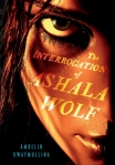 interrogation of ashala wolf