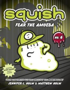 squish fear the amoeba