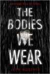 bodies we wear