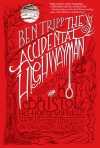 accidental highwayman, the