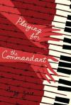 playing for the commondant