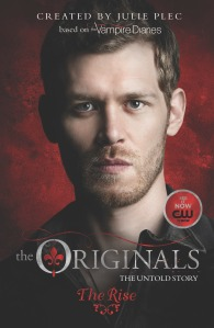 The Originals_The Rise_book 1_cover