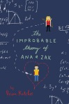 improbably theory of ana and zak