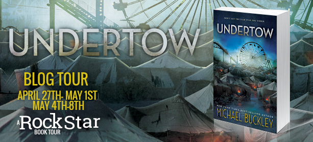Blog Tour Guest Post & Contest: Undertow by Michael Buckley | Novel ...