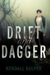 drift and dagger